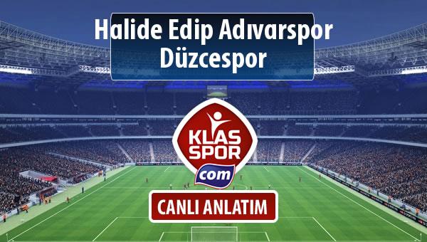 Halide Edip Adıvarspor - Düzcespor sahaya hangi kadro ile çıkıyor?