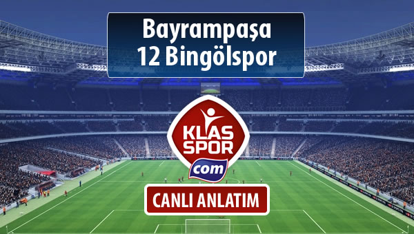 Bayrampaşa - 12 Bingölspor maç kadroları belli oldu...
