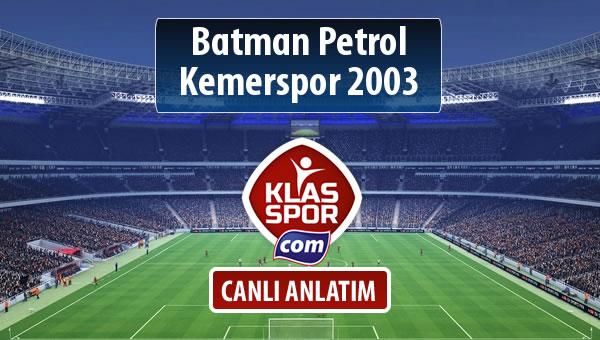 İşte Batman Petrol - Kemerspor 2003 maçında ilk 11'ler