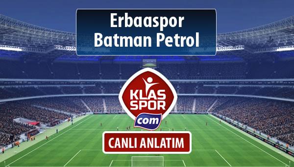 İşte Erbaaspor - Batman Petrol maçında ilk 11'ler
