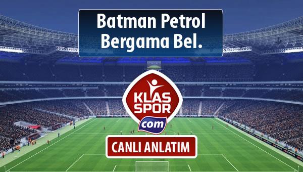 İşte Batman Petrol - Bergama Bel. maçında ilk 11'ler