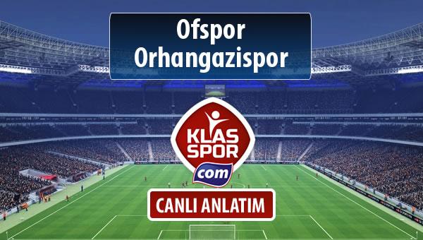 Ofspor - Orhangazispor sahaya hangi kadro ile çıkıyor?