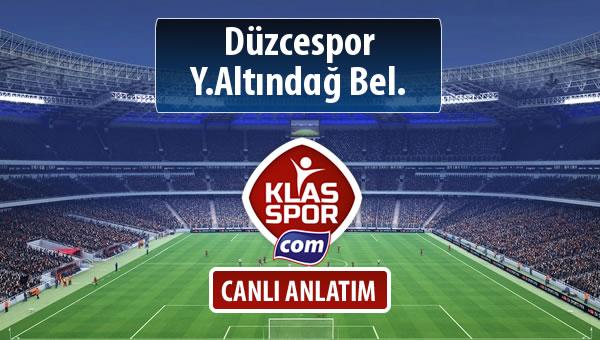 Düzcespor - Y.Altındağ Bel. maç kadroları belli oldu...