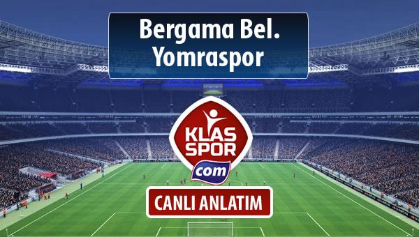 İşte Bergama Bel. - Yomraspor maçında ilk 11'ler