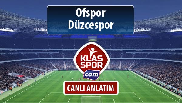 Ofspor - Düzcespor maç kadroları belli oldu...
