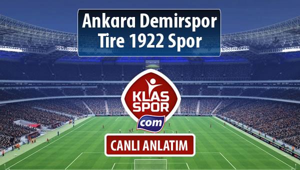 Ankara Demirspor - Tire 1922 Spor maç kadroları belli oldu...