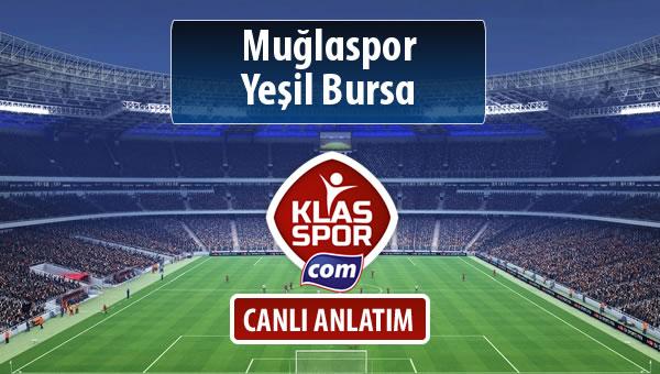 Muğlaspor - Yeşil Bursa sahaya hangi kadro ile çıkıyor?