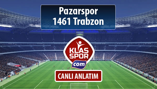 Pazarspor - 1461 Trabzon maç kadroları belli oldu...