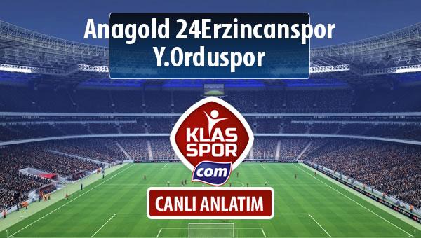 Anagold 24Erzincanspor - Y.Orduspor sahaya hangi kadro ile çıkıyor?