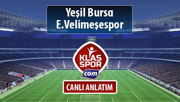 Yeşil Bursa - E.Velimeşespor maç kadroları belli oldu...