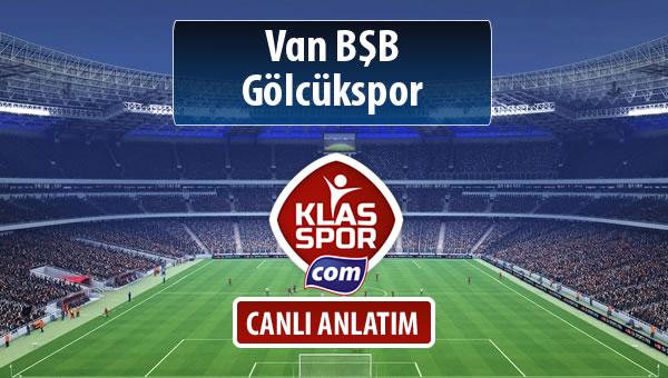 Van BŞB - Gölcükspor maç kadroları belli oldu...