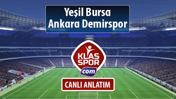İşte Yeşil Bursa - Ankara Demirspor maçında ilk 11'ler