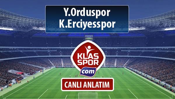 Y.Orduspor - K.Erciyesspor sahaya hangi kadro ile çıkıyor?
