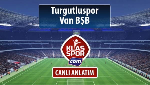 Turgutluspor - Van BŞB sahaya hangi kadro ile çıkıyor?
