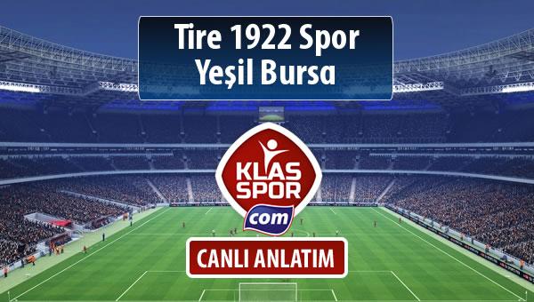 İşte Tire 1922 Spor - Yeşil Bursa maçında ilk 11'ler