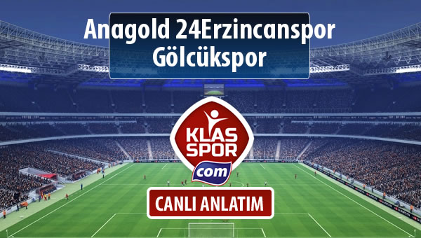 Anagold 24Erzincanspor - Gölcükspor sahaya hangi kadro ile çıkıyor?