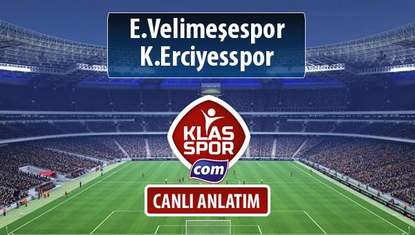 İşte E.Velimeşespor - K.Erciyesspor maçında ilk 11'ler