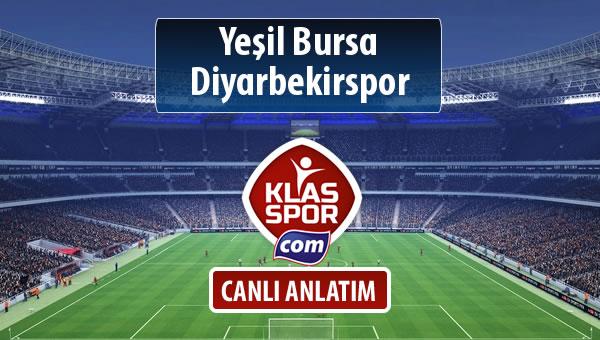 Yeşil Bursa - Diyarbekirspor sahaya hangi kadro ile çıkıyor?