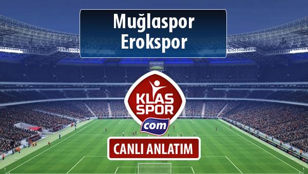 Muğlaspor - Erokspor maç kadroları belli oldu...
