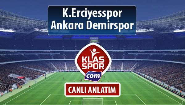 K.Erciyesspor - Ankara Demirspor maç kadroları belli oldu...