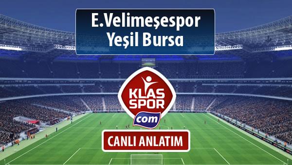 E.Velimeşespor - Yeşil Bursa maç kadroları belli oldu...