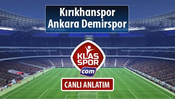 Kırıkhanspor - Ankara Demirspor sahaya hangi kadro ile çıkıyor?