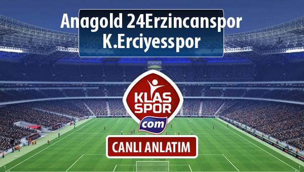 Anagold 24Erzincanspor - K.Erciyesspor sahaya hangi kadro ile çıkıyor?