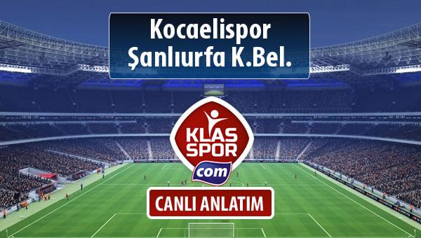 Kocaelispor - Şanlıurfa K.Bel. sahaya hangi kadro ile çıkıyor?