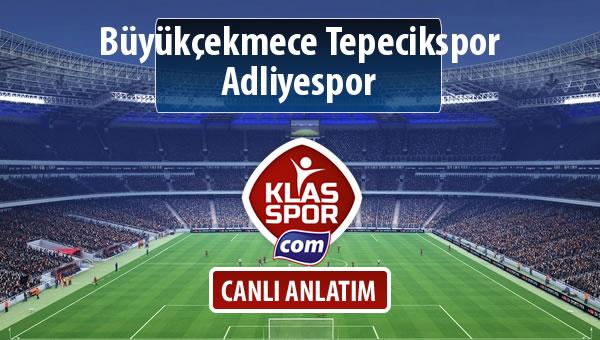 Büyükçekmece Tepecikspor - Adliyespor sahaya hangi kadro ile çıkıyor?
