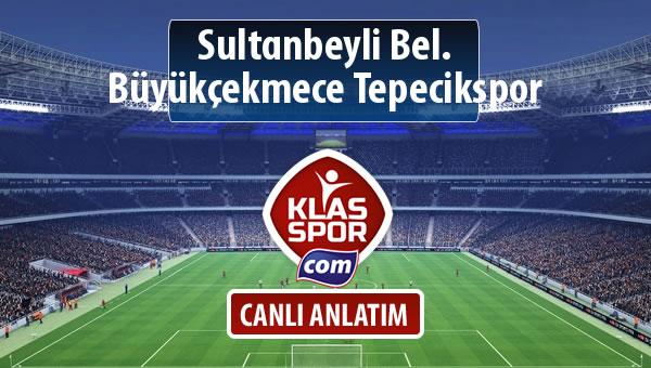 İşte Sultanbeyli Bel. - Büyükçekmece Tepecikspor maçında ilk 11'ler