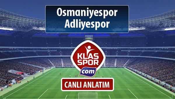 İşte Osmaniyespor - Adliyespor maçında ilk 11'ler