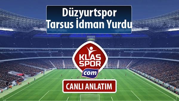 Düzyurtspor - Tarsus İdman Yurdu maç kadroları belli oldu...