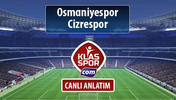 Osmaniyespor - Cizrespor sahaya hangi kadro ile çıkıyor?