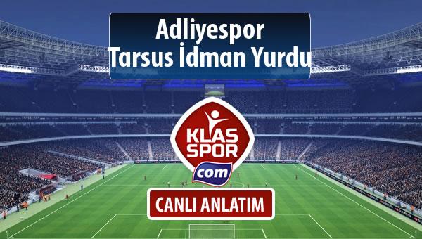 İşte Adliyespor - Tarsus İdman Yurdu maçında ilk 11'ler