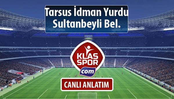 Tarsus İdman Yurdu - Sultanbeyli Bel. maç kadroları belli oldu...