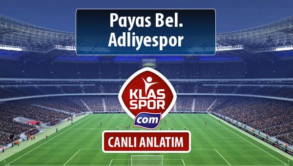 Payas Bel. - Adliyespor maç kadroları belli oldu...