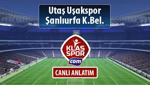 Utaş Uşakspor - Şanlıurfa K.Bel. maç kadroları belli oldu...