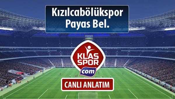 Kızılcabölükspor - Payas Bel. maç kadroları belli oldu...