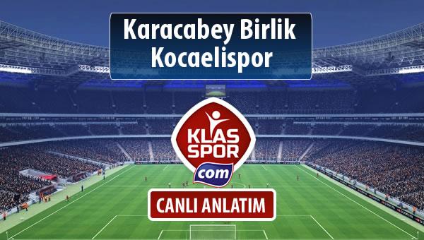 İşte Karacabey Birlik  - Kocaelispor maçında ilk 11'ler