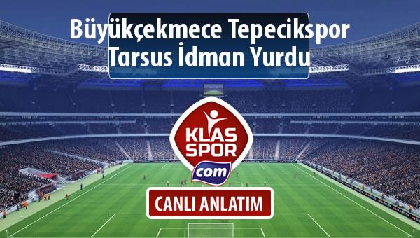 İşte Büyükçekmece Tepecikspor - Tarsus İdman Yurdu maçında ilk 11'ler