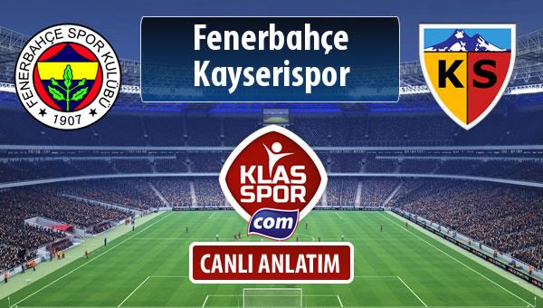 Fenerbahçe - Kayserispor sahaya hangi kadro ile çıkıyor?