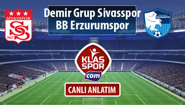 Demir Grup Sivasspor - BB Erzurumspor maç kadroları belli oldu...