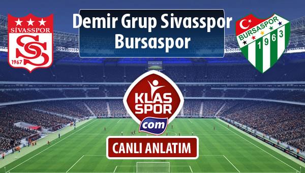 İşte Demir Grup Sivasspor - Bursaspor maçında ilk 11'ler