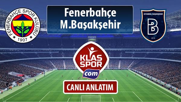 İşte Fenerbahçe - M.Başakşehir maçında ilk 11'ler