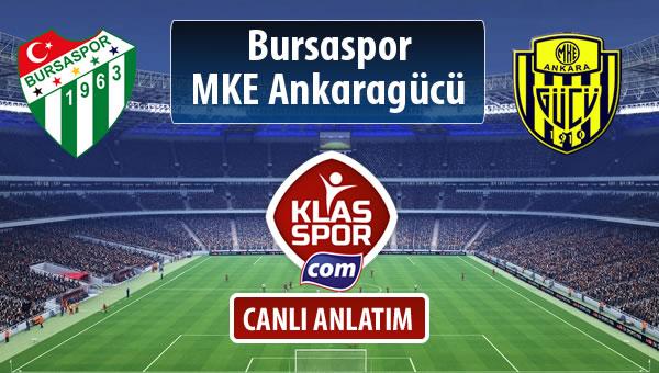 Bursaspor - MKE Ankaragücü sahaya hangi kadro ile çıkıyor?