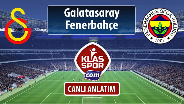 Galatasaray - Fenerbahçe maç kadroları belli oldu...