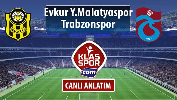Evkur Y.Malatyaspor - Trabzonspor sahaya hangi kadro ile çıkıyor?