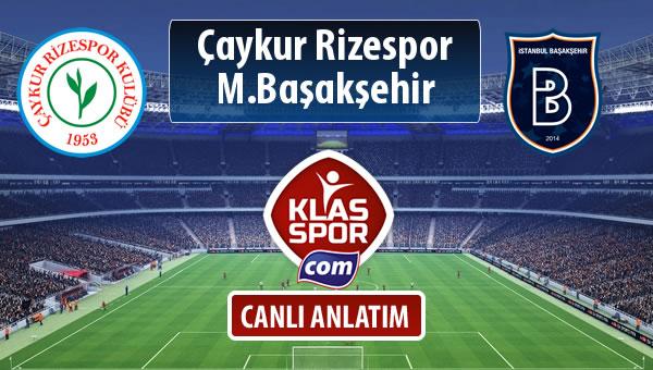 Çaykur Rizespor - M.Başakşehir sahaya hangi kadro ile çıkıyor?