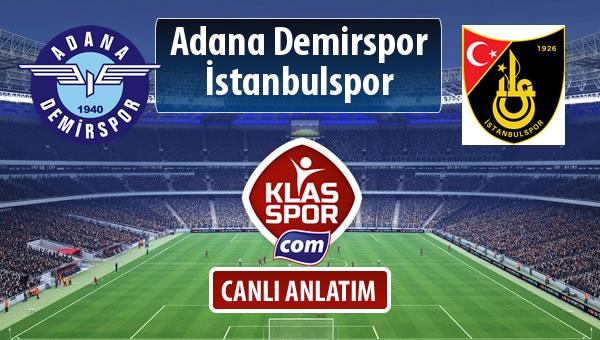 İşte Adana Demirspor - İstanbulspor maçında ilk 11'ler