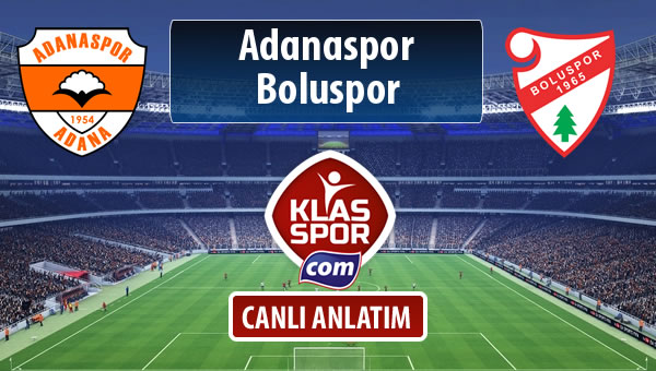 Adanaspor - Boluspor maç kadroları belli oldu...